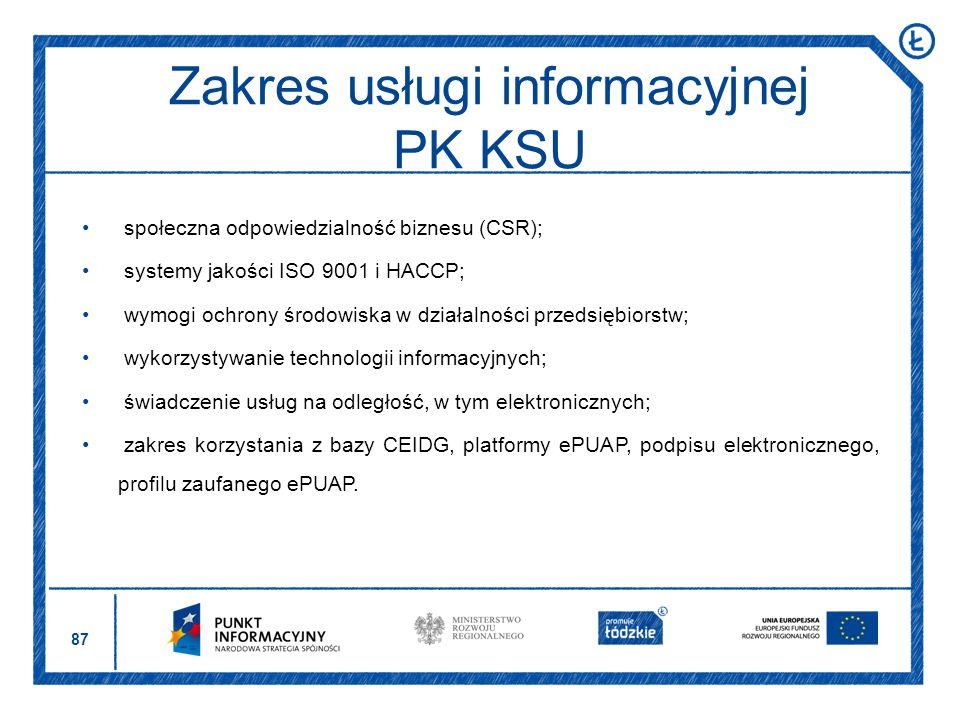 87 społeczna odpowiedzialność biznesu (CSR); systemy jakości ISO 9001 i HACCP; wymogi ochrony środowiska w działalności przedsiębiorstw; wykorzystywan