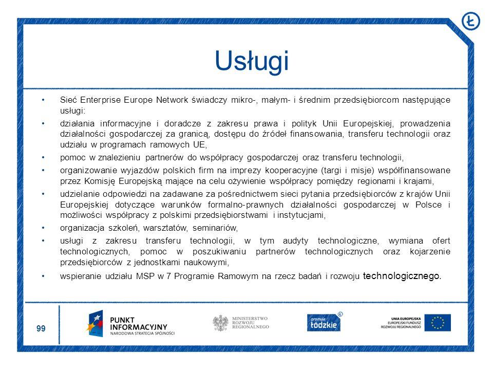 99 Sieć Enterprise Europe Network świadczy mikro-, małym- i średnim przedsiębiorcom następujące usługi: działania informacyjne i doradcze z zakresu pr