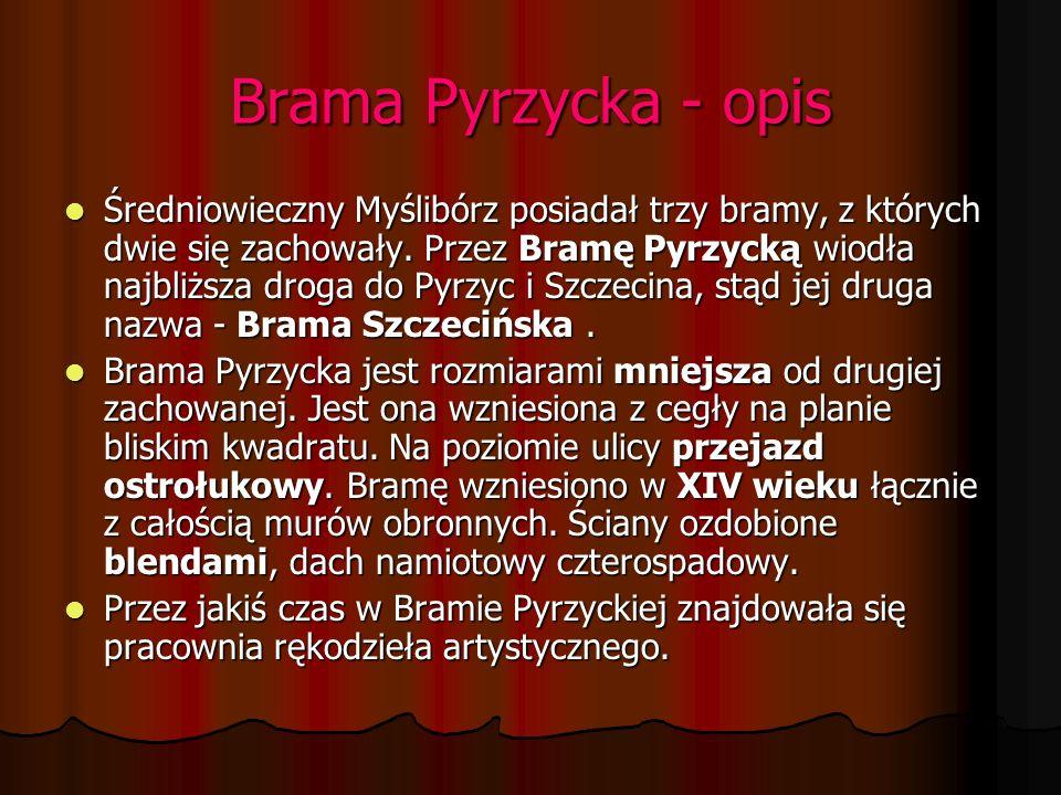Brama Pyrzycka – zdjęcia dawniej i dziś.