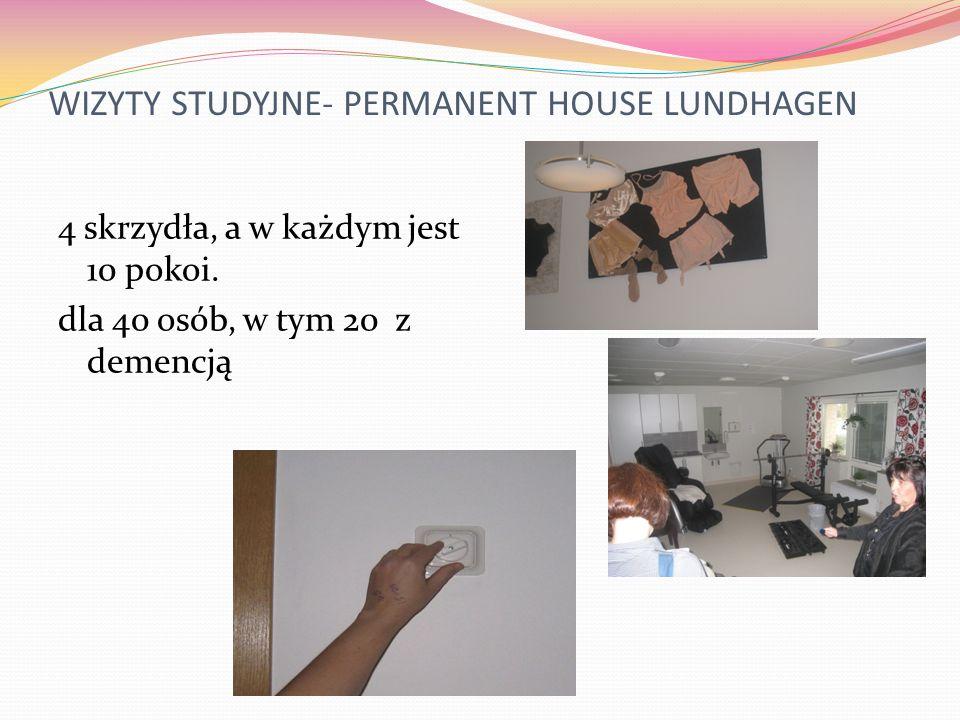 WIZYTY STUDYJNE- PERMANENT HOUSE LUNDHAGEN 4 skrzydła, a w każdym jest 10 pokoi. dla 40 osób, w tym 20 z demencją