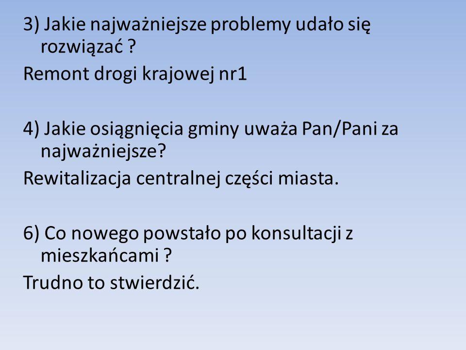 3) Jakie najważniejsze problemy udało się rozwiązać .