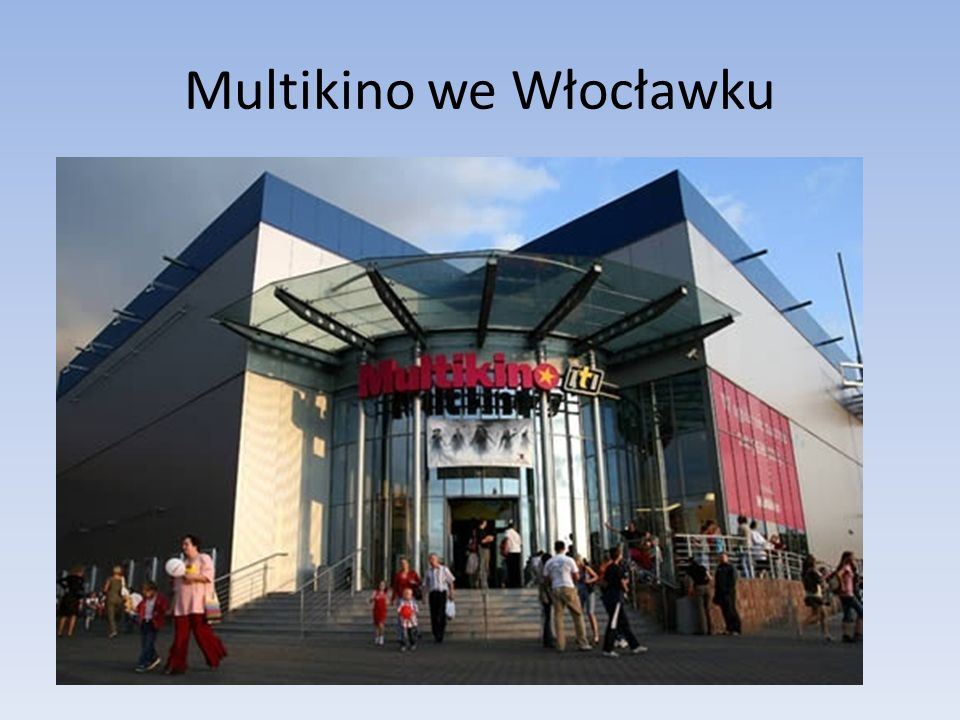 Multikino we Włocławku