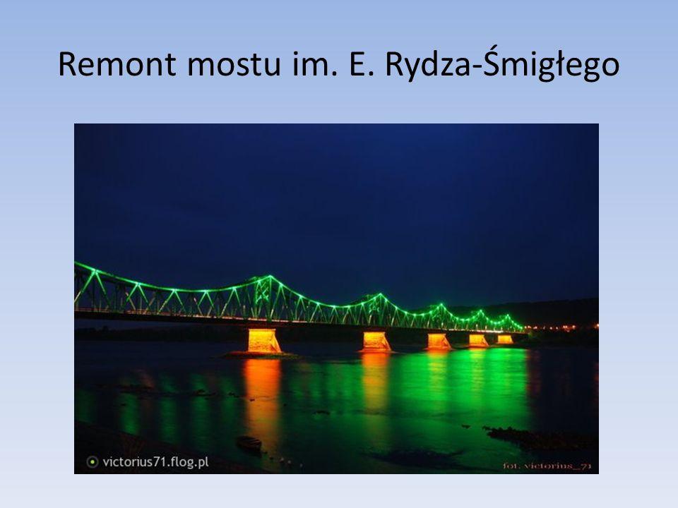 Remont mostu im. E. Rydza-Śmigłego
