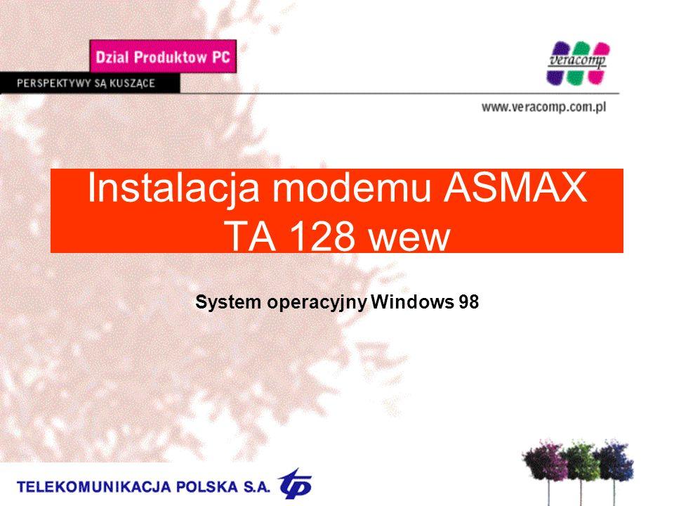 Instalacja modemu ASMAX TA 128 wew USystem wykrywa nowe urządzenie