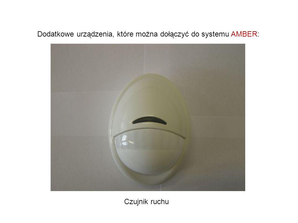 Dodatkowe urządzenia, które można dołączyć do systemu AMBER: Czujnik ruchu