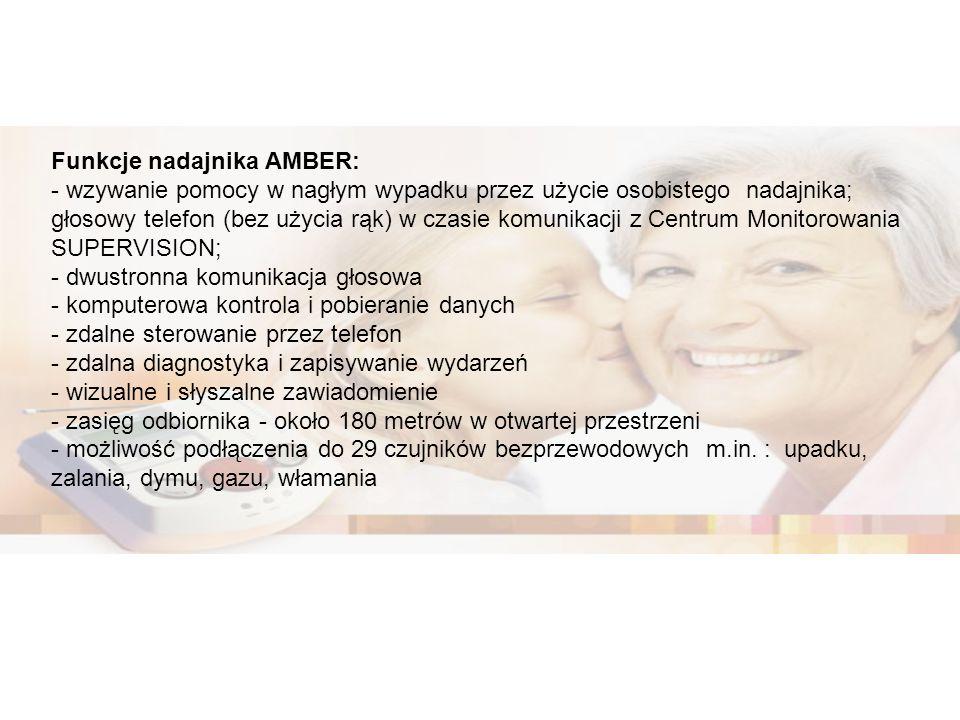 Funkcje nadajnika AMBER: - wzywanie pomocy w nagłym wypadku przez użycie osobistego nadajnika; głosowy telefon (bez użycia rąk) w czasie komunikacji z