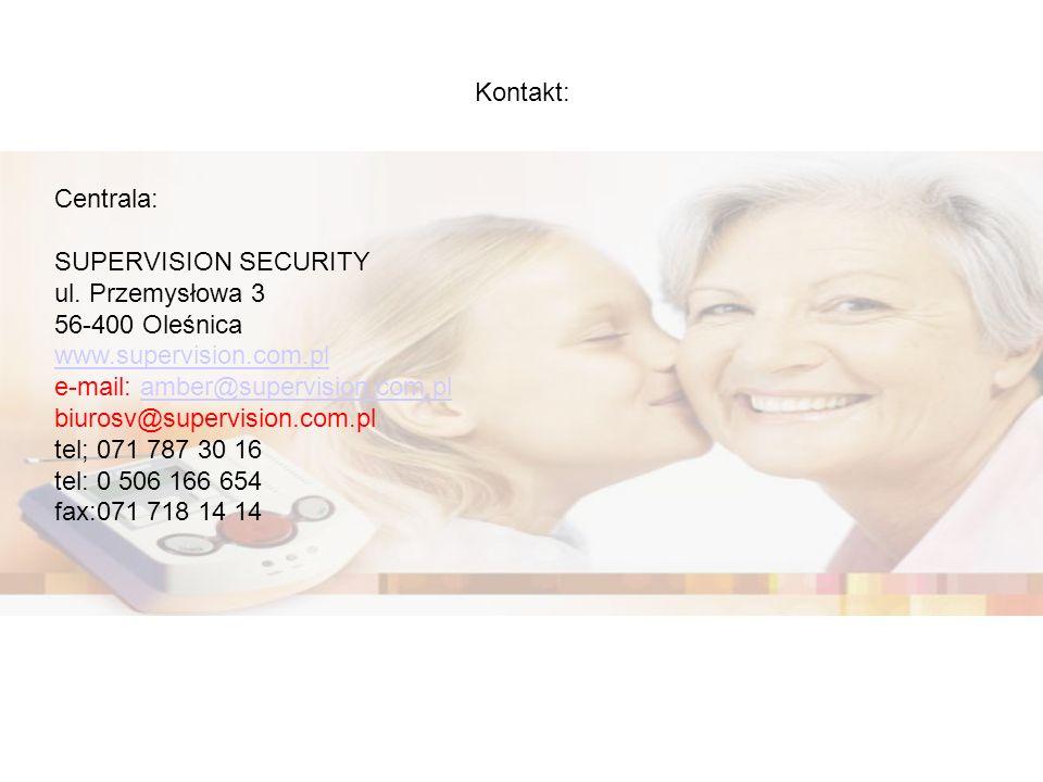 Kontakt: Centrala: SUPERVISION SECURITY ul. Przemysłowa 3 56-400 Oleśnica www.supervision.com.pl e-mail: amber@supervision.com.plamber@supervision.com