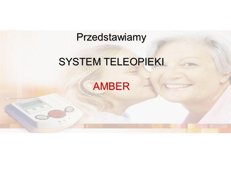 Przedstawiamy SYSTEM TELEOPIEKI AMBER