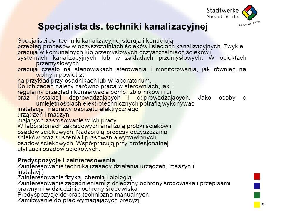 | 9| 9| 9| 9 * Specjalista ds.techniki kanalizacyjnej Specjaliści ds.
