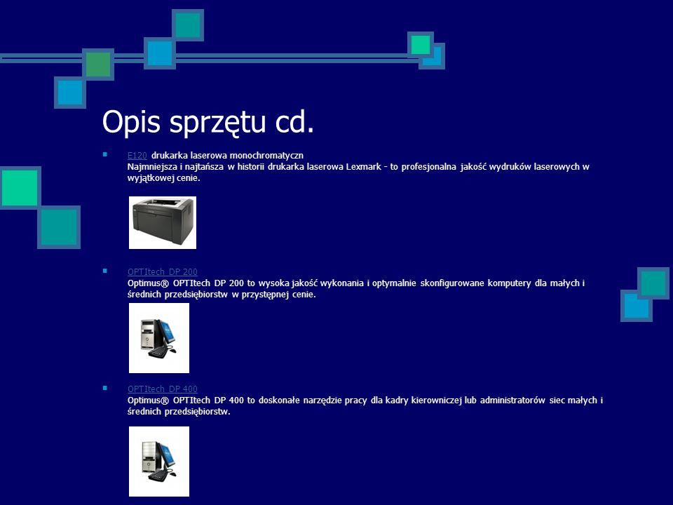 Opis sprzętu cd. E120 drukarka laserowa monochromatyczn Najmniejsza i najtańsza w historii drukarka laserowa Lexmark - to profesjonalna jakość wydrukó