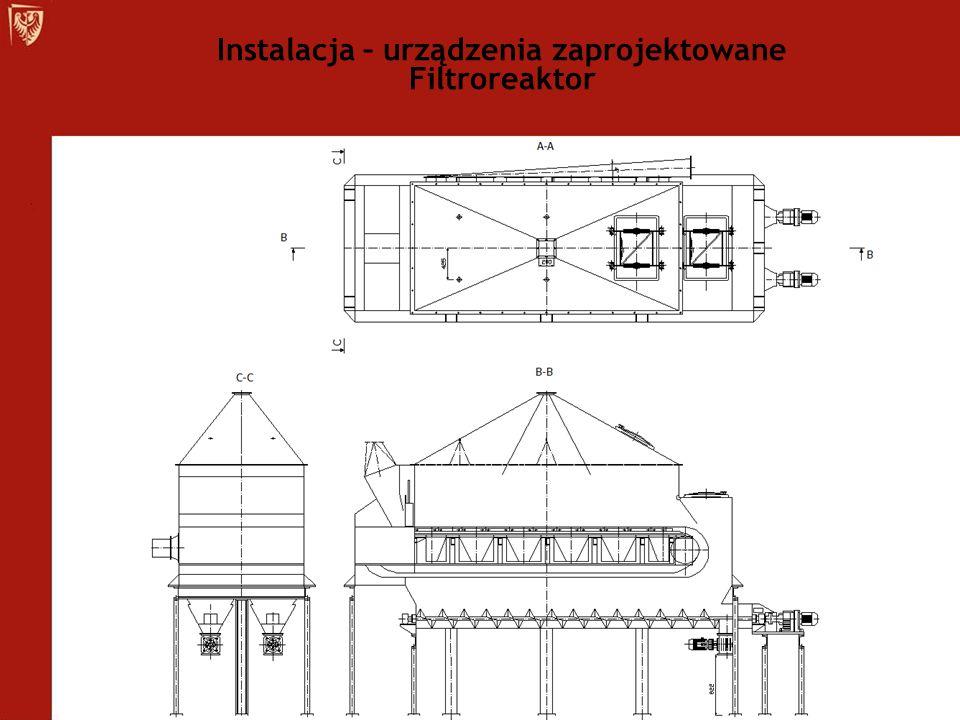 Instalacja – urządzenia zaprojektowane Filtroreaktor