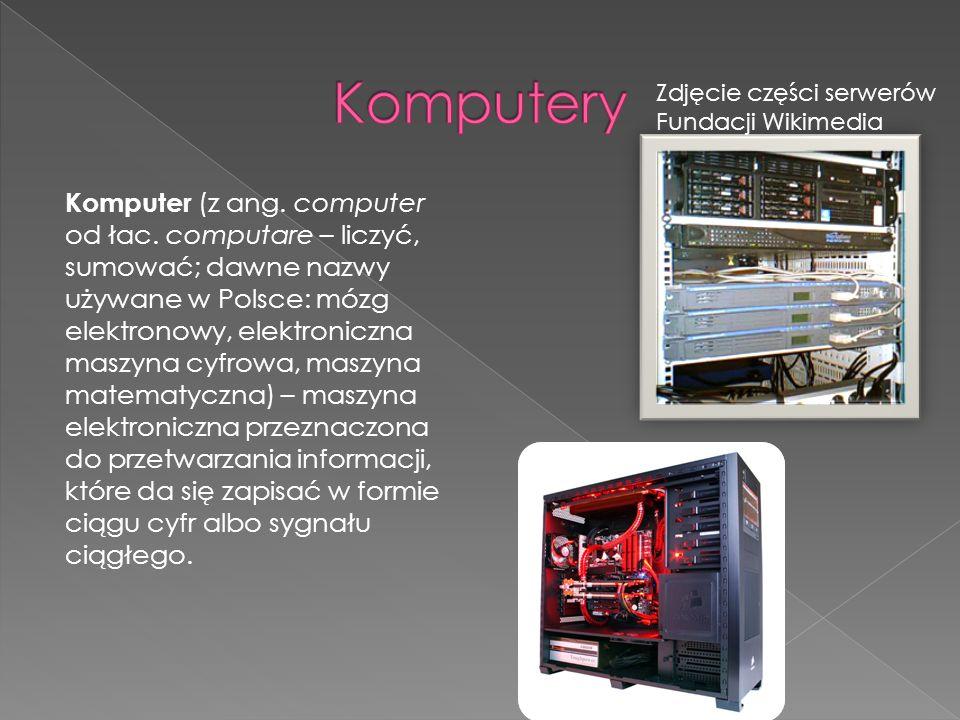 Komputer (z ang. computer od łac. computare – liczyć, sumować; dawne nazwy używane w Polsce: mózg elektronowy, elektroniczna maszyna cyfrowa, maszyna