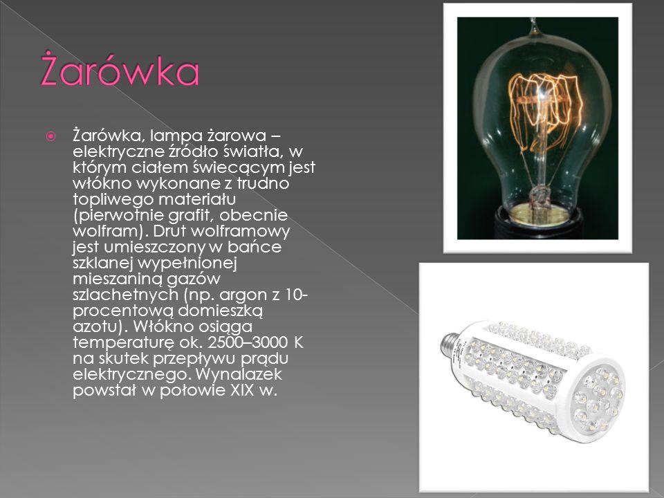Żarówka, lampa żarowa – elektryczne źródło światła, w którym ciałem świecącym jest włókno wykonane z trudno topliwego materiału (pierwotnie grafit, obecnie wolfram).