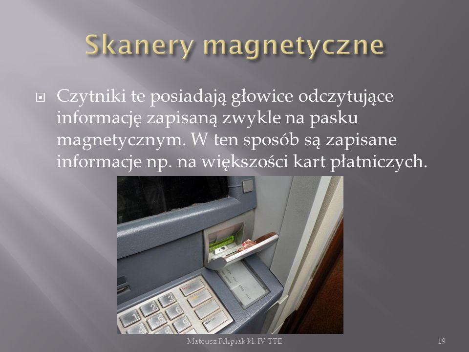 Czytniki te posiadają głowice odczytujące informację zapisaną zwykle na pasku magnetycznym. W ten sposób są zapisane informacje np. na większości kart