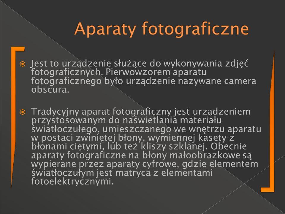 Jest to urządzenie służące do wykonywania zdjęć fotograficznych. Pierwowzorem aparatu fotograficznego było urządzenie nazywane camera obscura. Tradycy