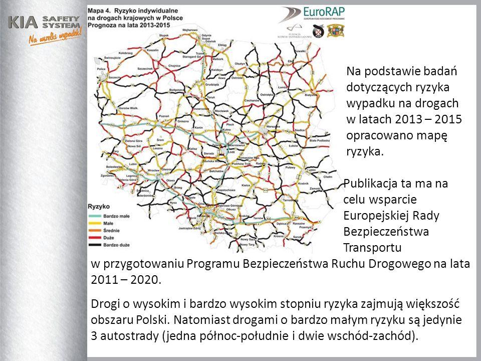 Na podstawie badań dotyczących ryzyka wypadku na drogach w latach 2013 – 2015 opracowano mapę ryzyka. Publikacja ta ma na celu wsparcie Europejskiej R