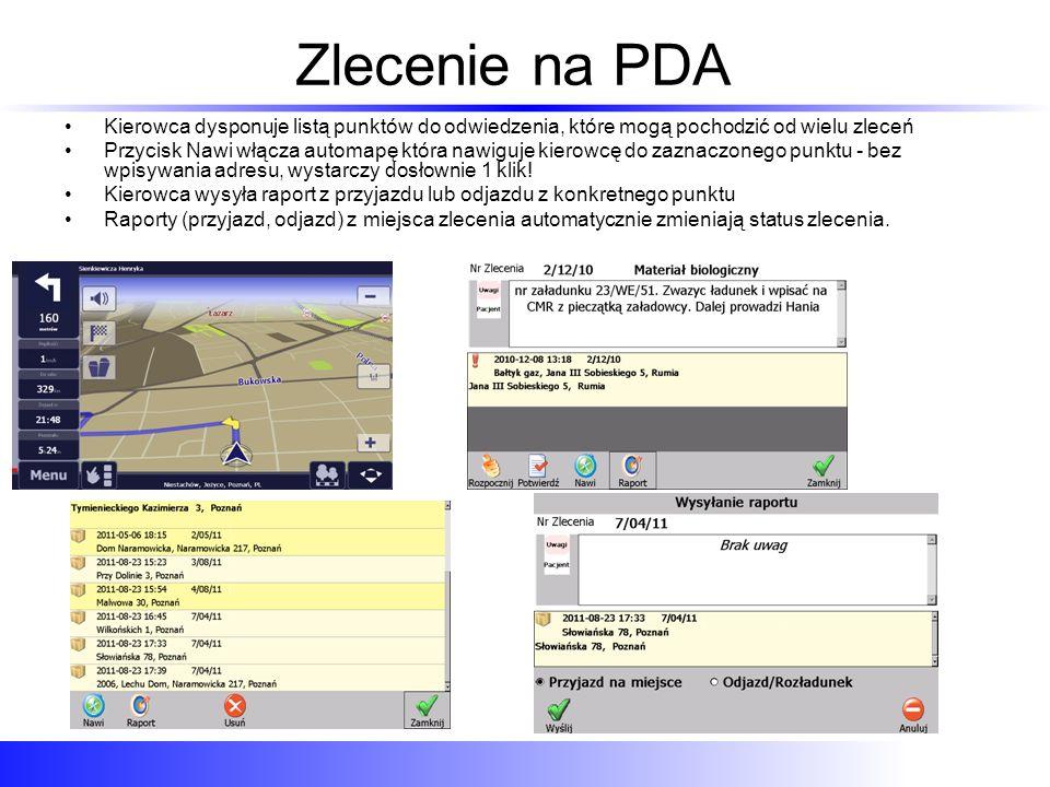 Zlecenie na PDA Kierowca dysponuje listą punktów do odwiedzenia, które mogą pochodzić od wielu zleceń Przycisk Nawi włącza automapę która nawiguje kierowcę do zaznaczonego punktu - bez wpisywania adresu, wystarczy dosłownie 1 klik.
