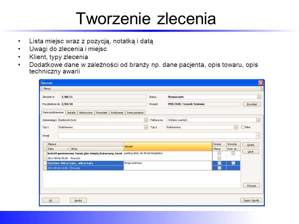 Edycja zlecenia z planowaniem trasy Na jednym ekranie: lokalizacja punktów, obliczanie trasy i odległości