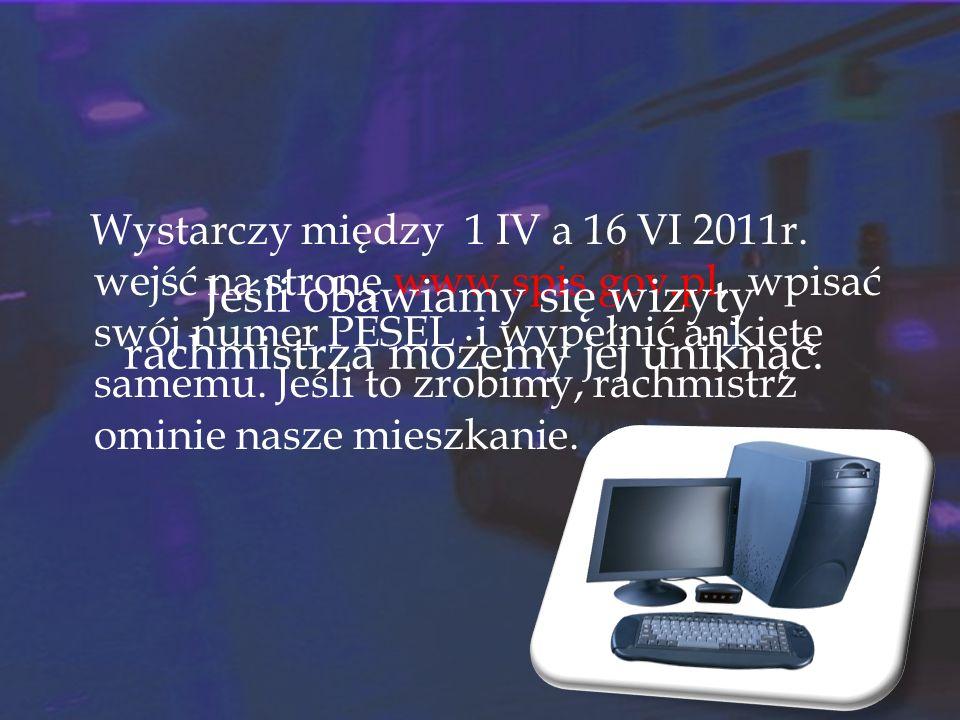 Uwaga na oszustów !!.Wizyty rachmistrzów rozpoczynają się 8 kwietnia 2011 r.