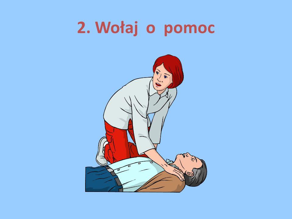 2. Wołaj o pomoc
