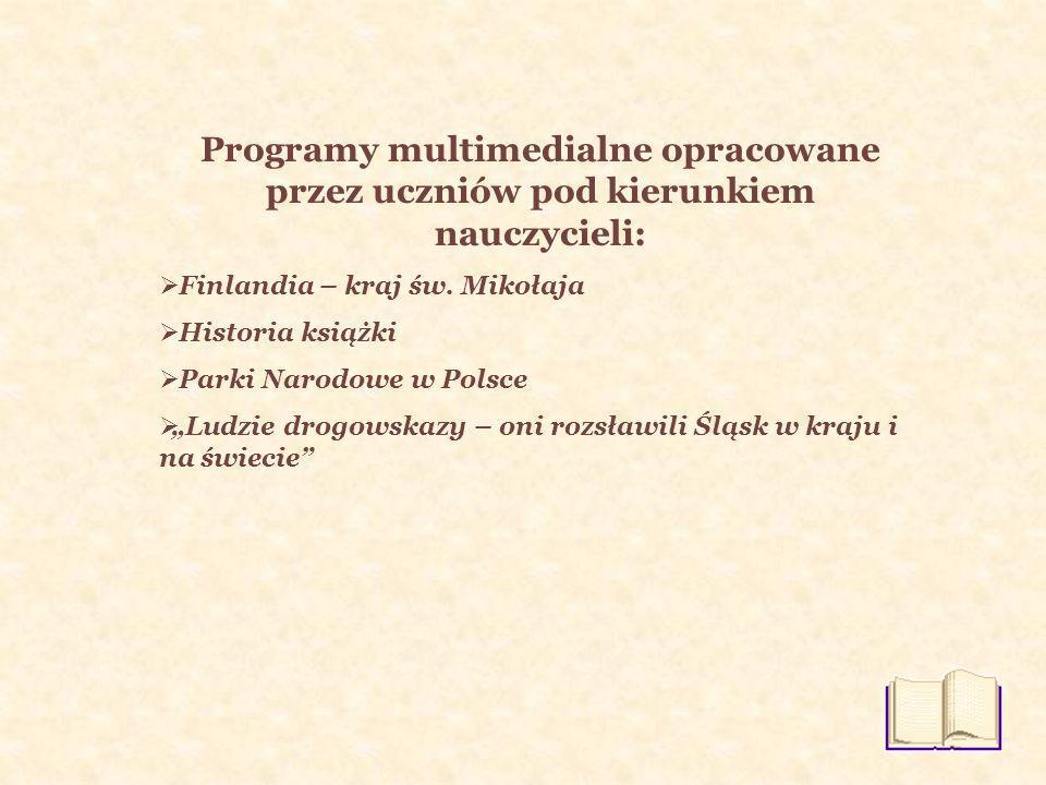Programy multimedialne opracowane przez uczniów pod kierunkiem nauczycieli: Finlandia – kraj św.