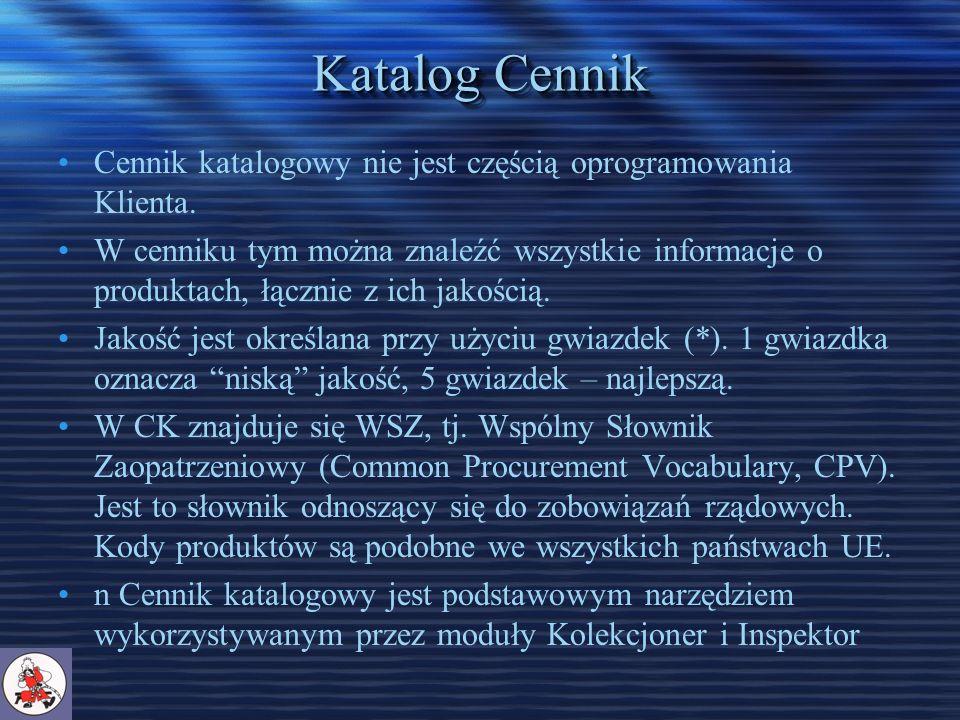 Katalog Cennik Cennik katalogowy nie jest częścią oprogramowania Klienta.