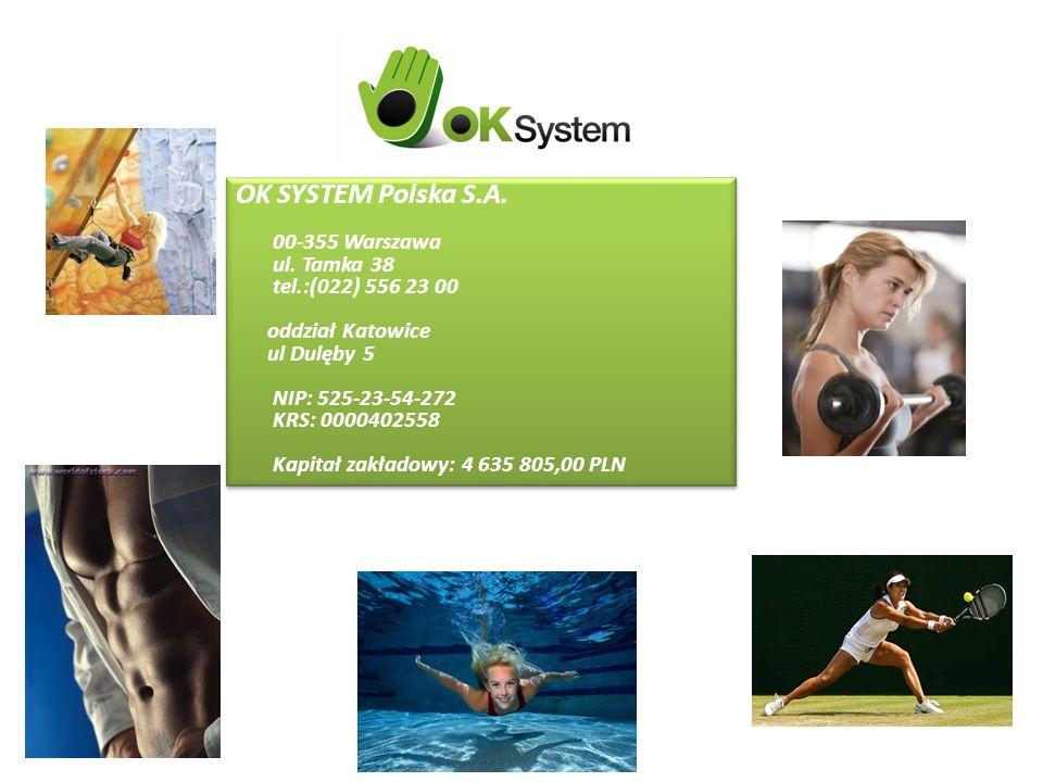 OK SYSTEM to: Odnowa biologiczna Rekreacja Rozrywka Kosmetyka OK SYSTEM to: Odnowa biologiczna Rekreacja Rozrywka Kosmetyka