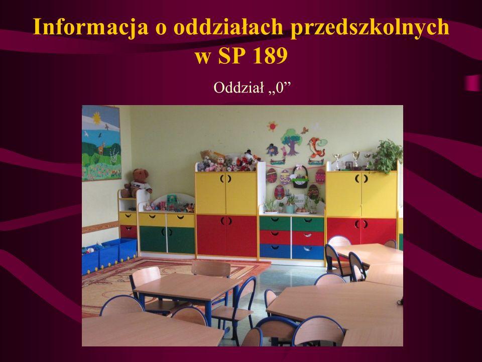 Informacja o oddziałach przedszkolnych w SP 189 Oddział 0