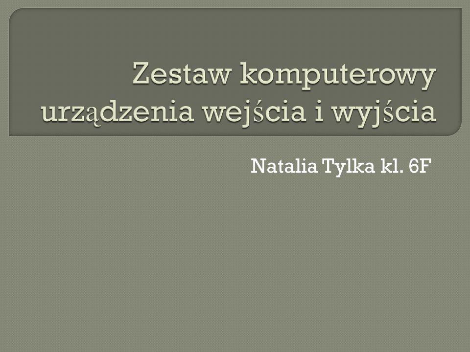 Natalia Tylka kl. 6F