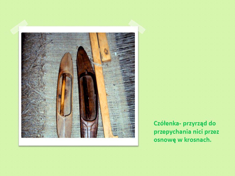 Krosna – urządzenie służące do tkania materiału.