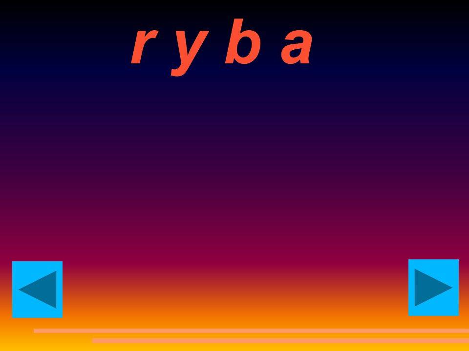 r y b ar y b a