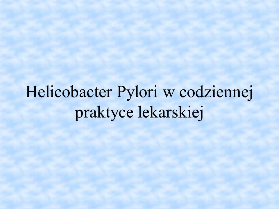 Helicobacter Pylori w codziennej praktyce lekarskiej