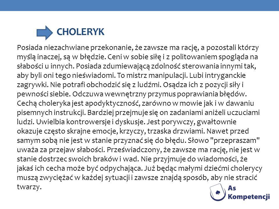 FLEGMATYK Flegmatyk to introwertyk, obserwator, pesymista.
