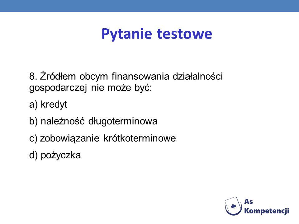 Pytanie testowe 8.