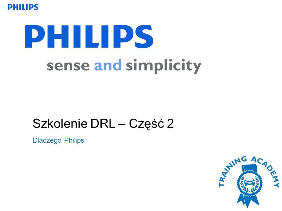 Szkolenie DRL – Część 2 Dlaczego Philips