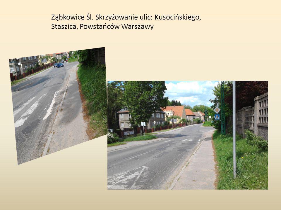 Ząbkowice Śl. Skrzyżowanie ulic: Kusocińskiego, Staszica, Powstańców Warszawy