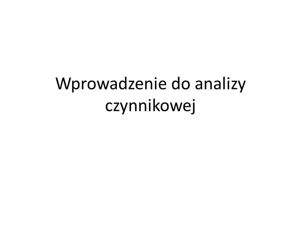 Wprowadzenie do analizy czynnikowej