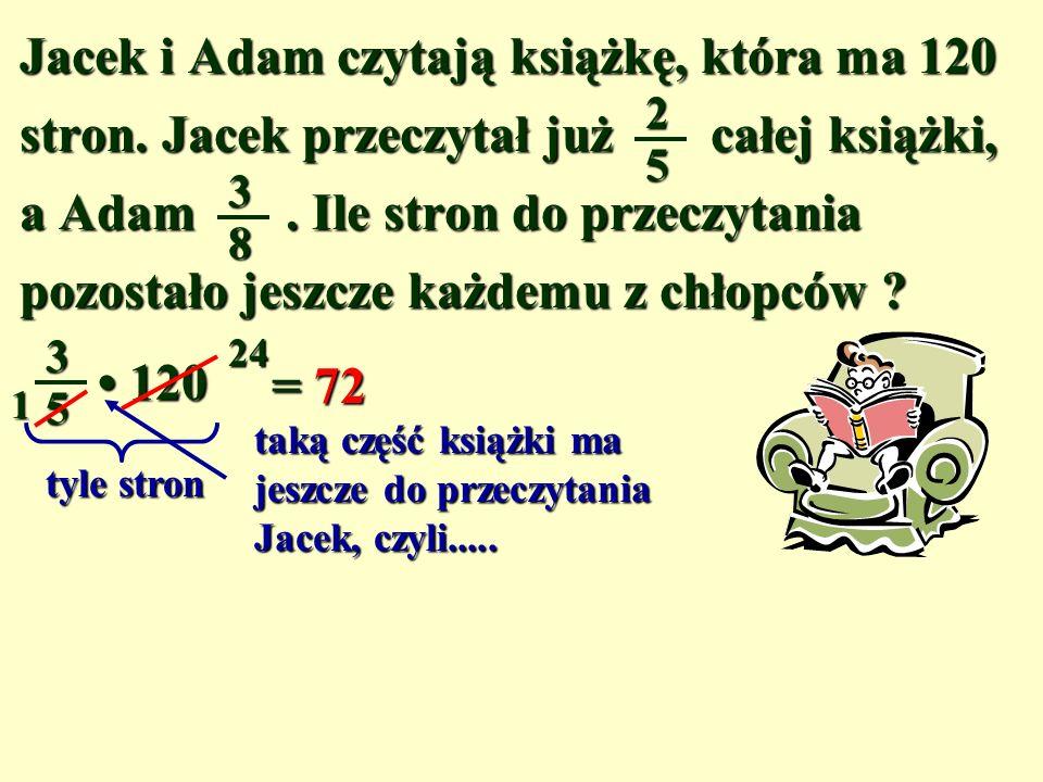 Za metra materiału zapłacono 15 zł. Ile kosztuje 1 metr tego materiału? 34 4 1 15 zł x – cena 1 metra · x· x· x· x34 4 1 4 1 = 15 x34 = 15 : x = 20 (z