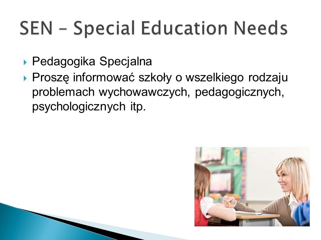 Pedagogika Specjalna Proszę informować szkoły o wszelkiego rodzaju problemach wychowawczych, pedagogicznych, psychologicznych itp.