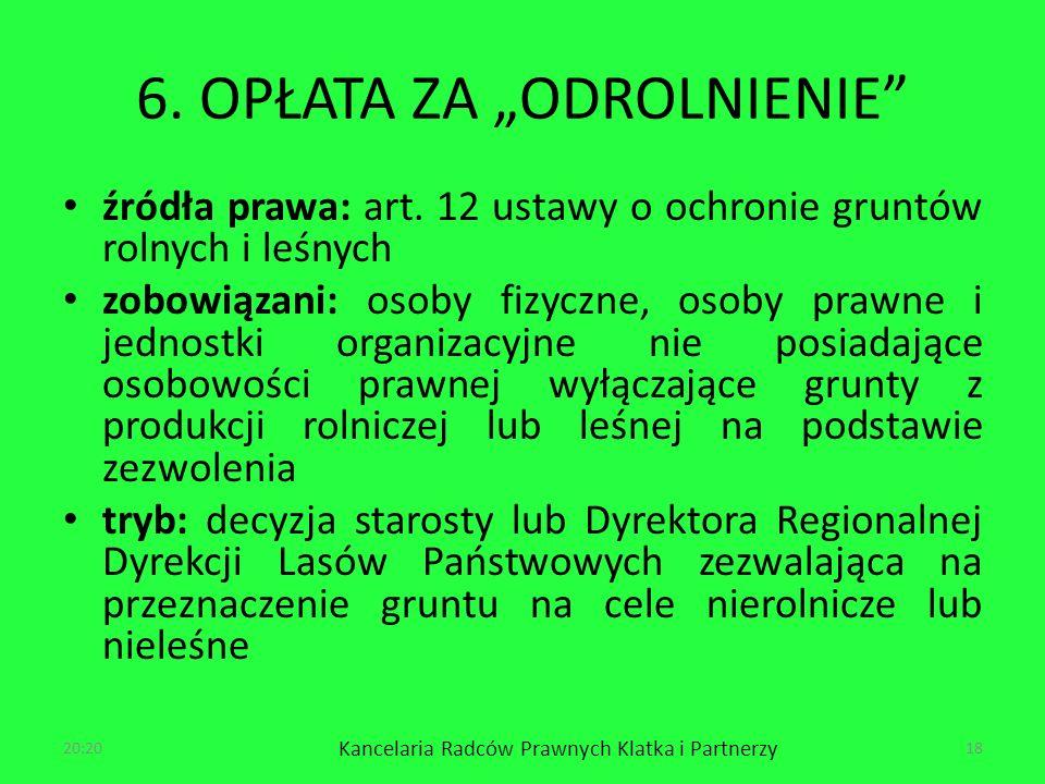 6.OPŁATA ZA ODROLNIENIE źródła prawa: art.