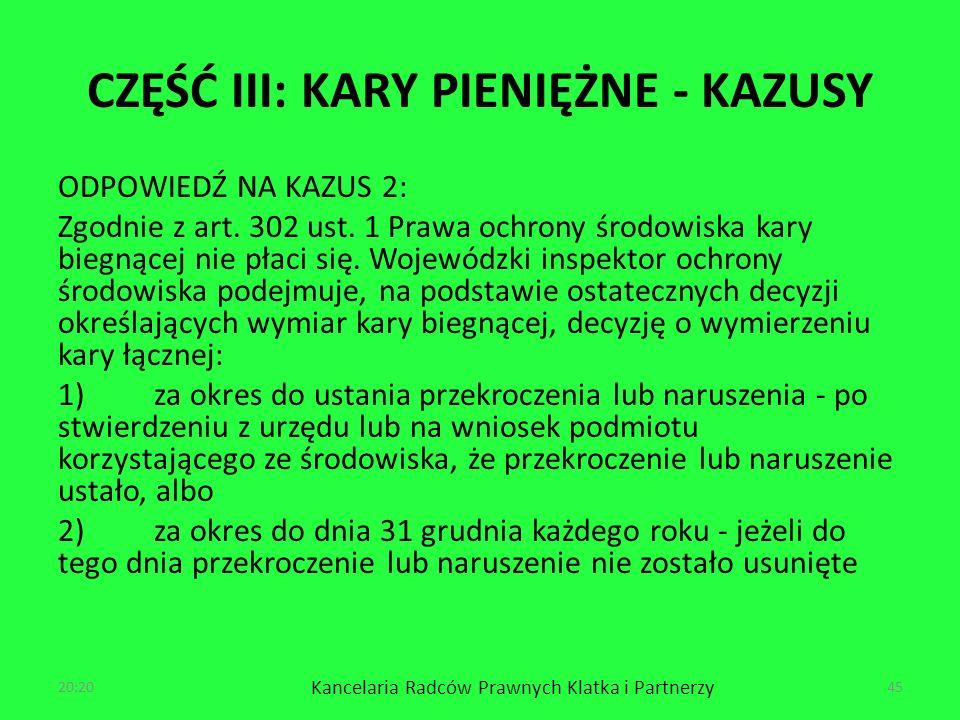 CZĘŚĆ III: KARY PIENIĘŻNE - KAZUSY ODPOWIEDŹ NA KAZUS 2: Zgodnie z art.