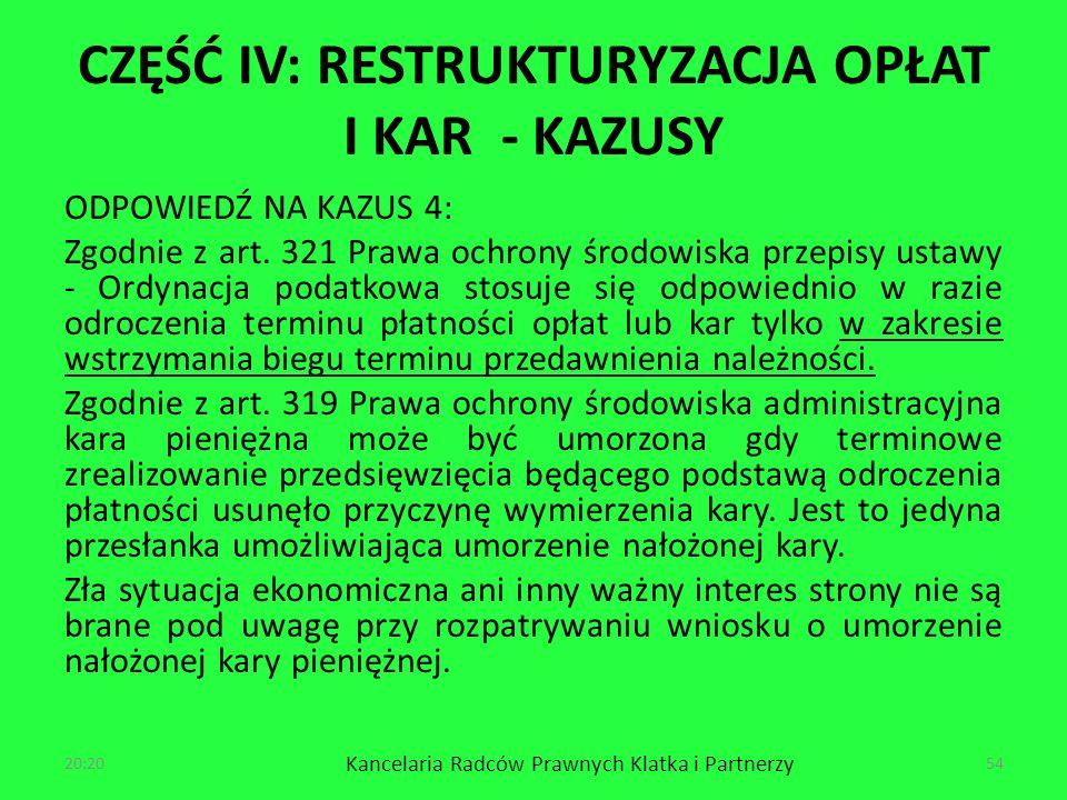 CZĘŚĆ IV: RESTRUKTURYZACJA OPŁAT I KAR - KAZUSY ODPOWIEDŹ NA KAZUS 4: Zgodnie z art.