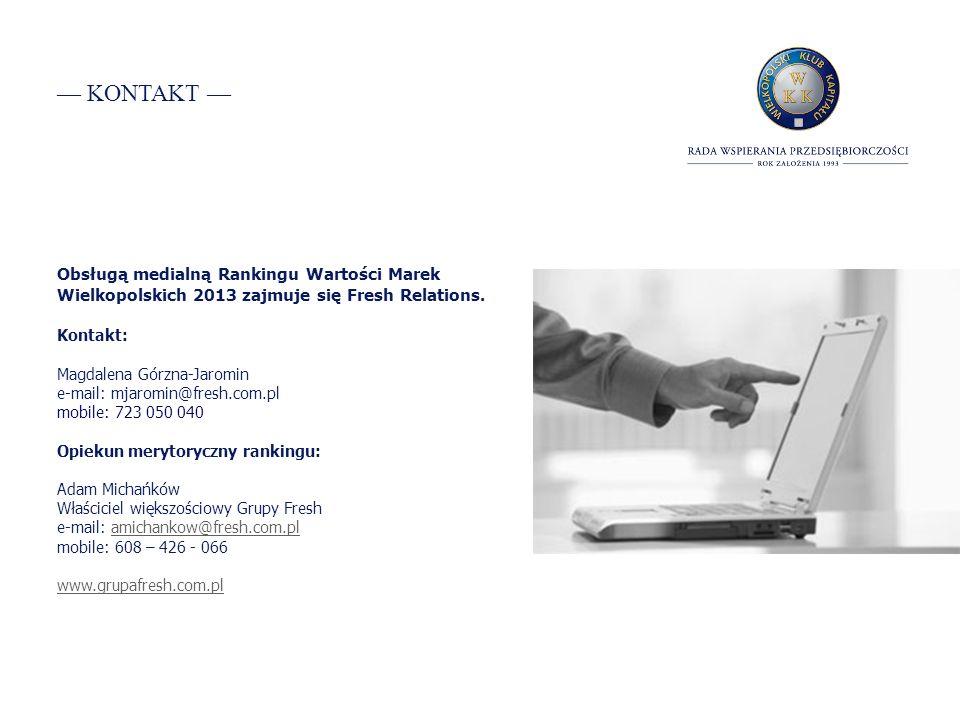 KONTAKT Obsługą medialną Rankingu Wartości Marek Wielkopolskich 2013 zajmuje się Fresh Relations.