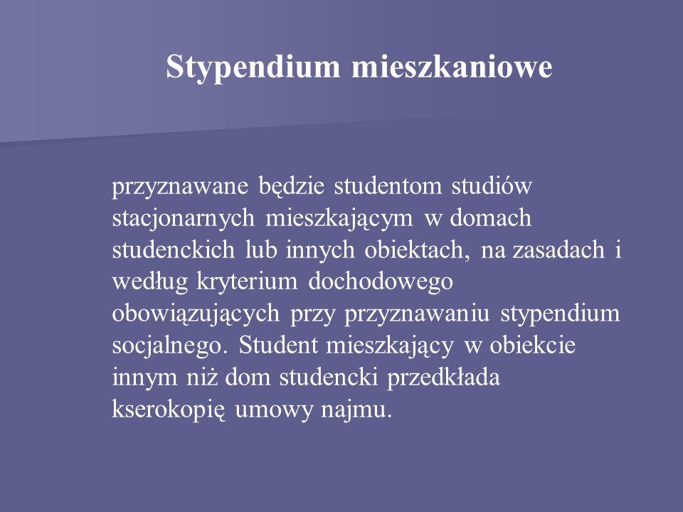 przyznawane będzie studentom studiów stacjonarnych mieszkającym w domach studenckich lub innych obiektach, na zasadach i według kryterium dochodowego