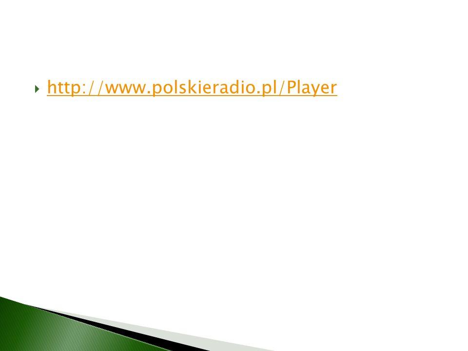http://www.polskieradio.pl/Player