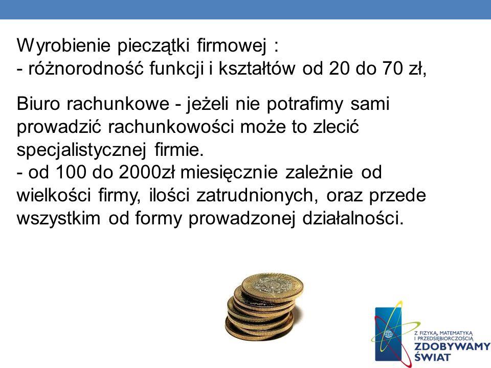 Wyrobienie pieczątki firmowej : - różnorodność funkcji i kształtów od 20 do 70 zł, Biuro rachunkowe - jeżeli nie potrafimy sami prowadzić rachunkowośc