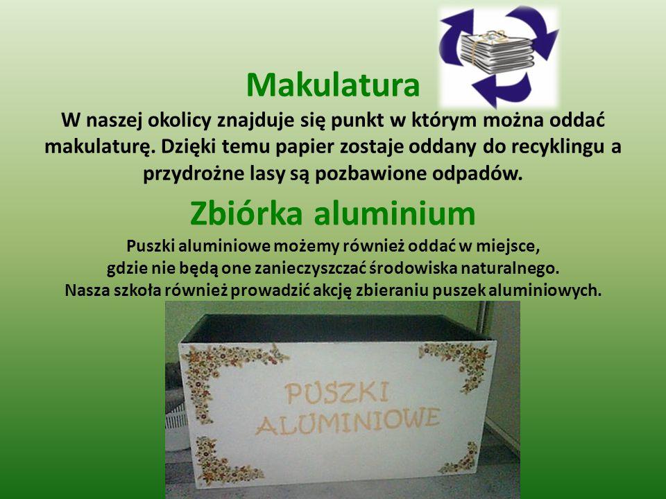 Makulatura W naszej okolicy znajduje się punkt w którym można oddać makulaturę. Dzięki temu papier zostaje oddany do recyklingu a przydrożne lasy są p