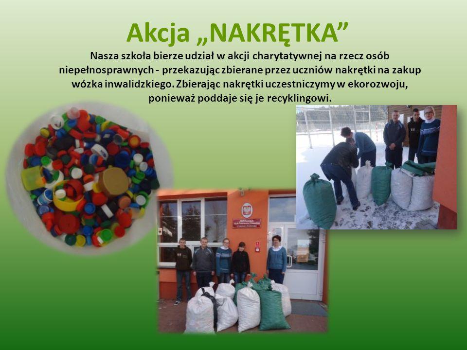 Akcja NAKRĘTKA Nasza szkoła bierze udział w akcji charytatywnej na rzecz osób niepełnosprawnych - przekazując zbierane przez uczniów nakrętki na zakup