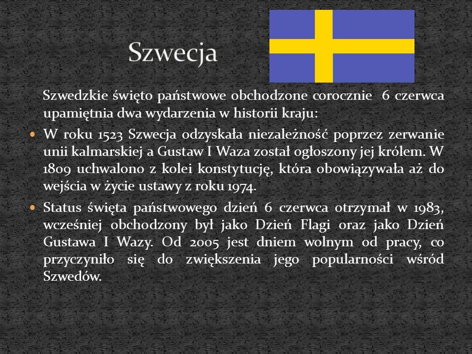 Szwedzkie święto państwowe obchodzone corocznie 6 czerwca upamiętnia dwa wydarzenia w historii kraju: W roku 1523 Szwecja odzyskała niezależność poprz