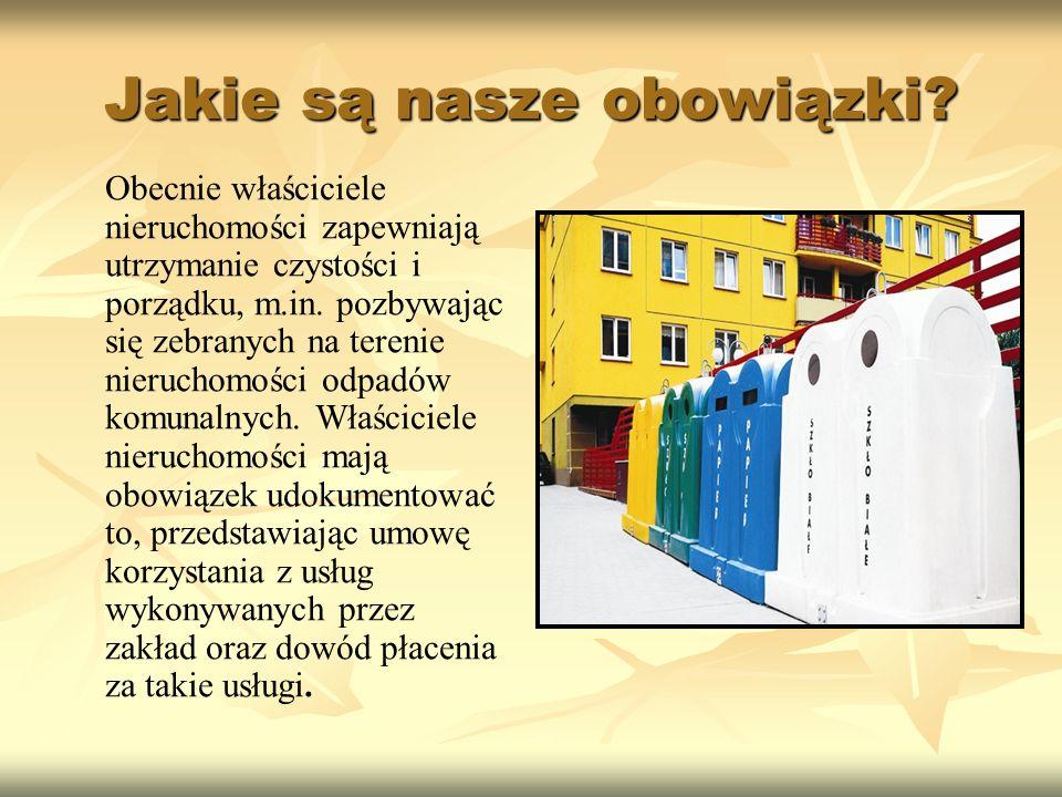 Od 1 stycznia 2012 r.kluczowym uczestnikiem w systemie gospodarowania odpadami staje się gmina.